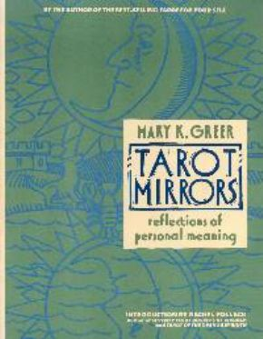Tarot Mirrors - Tarot Constellations - Mary K. Greer